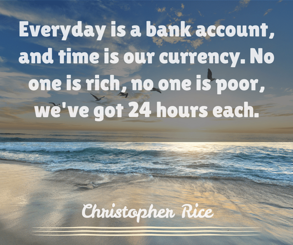 Everyday is a bank account