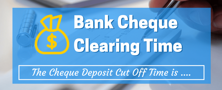 Bank Cheque Clearing Time