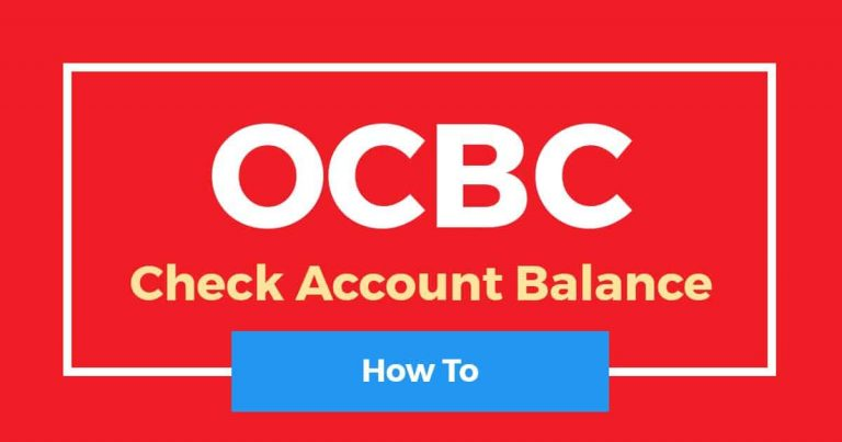 How To Check OCBC Balance Online