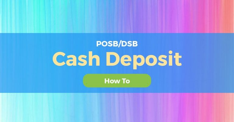 How To Cash Deposit POSB/DBS