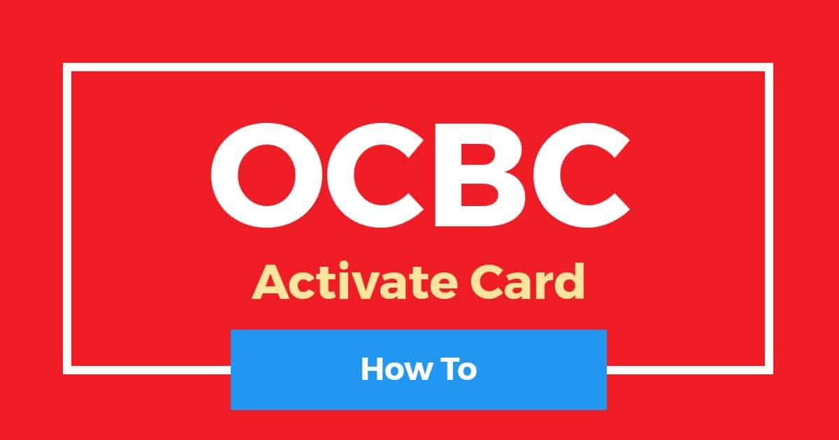 How To Activate OCBC Card