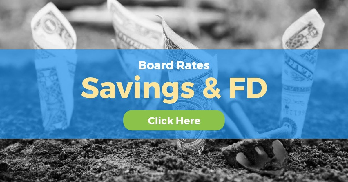 Savings and Fixed Deposit Board Rates