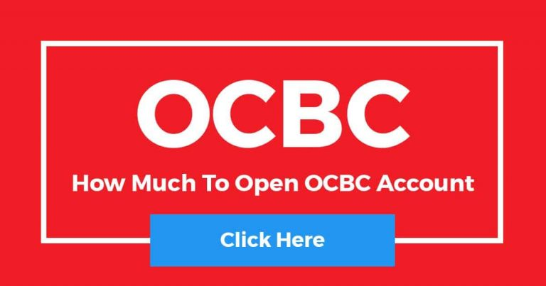 How Much To Open OCBC Account