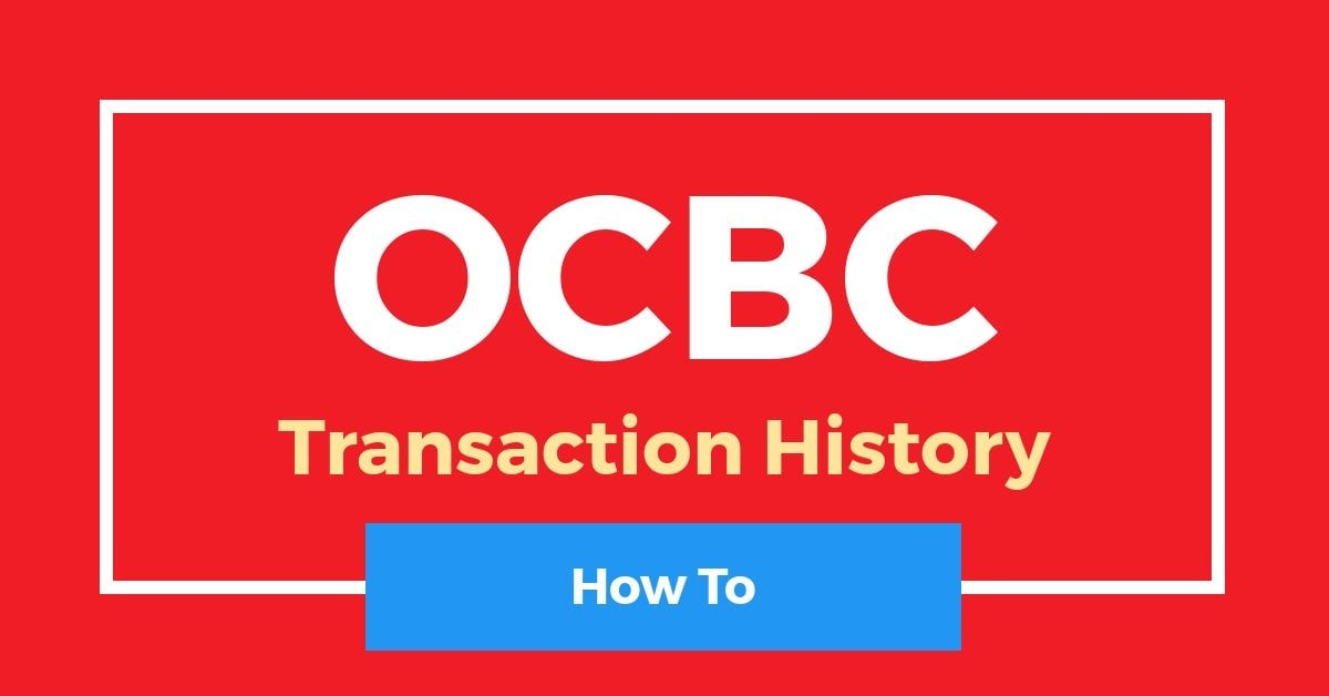 How To Check OCBC Transaction History