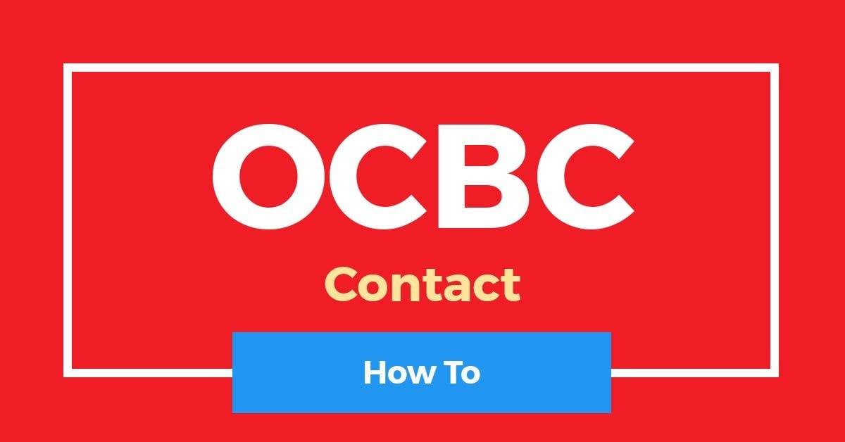 How To Contact OCBC Bank