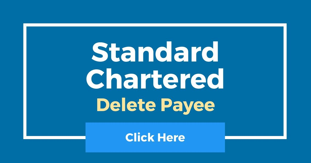 How To Delete Payee In Standard Chartered