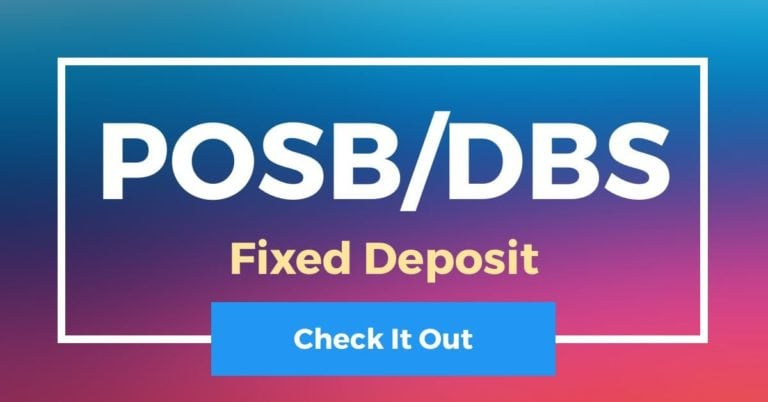 DBS/POSB Fixed Deposit (FD)