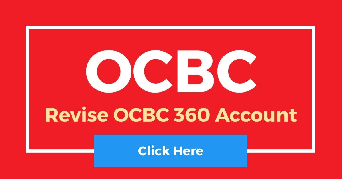 Revise OCBC 360 Account Interest Rates 1 July 2020