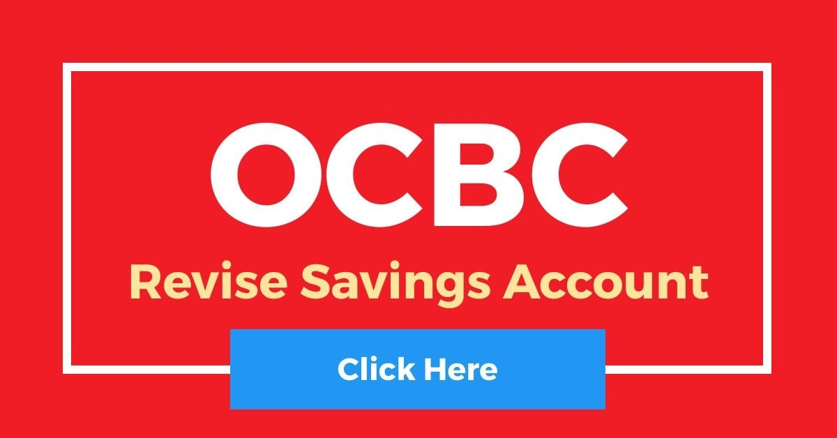 Revise OCBC Savings Account Interest Rate