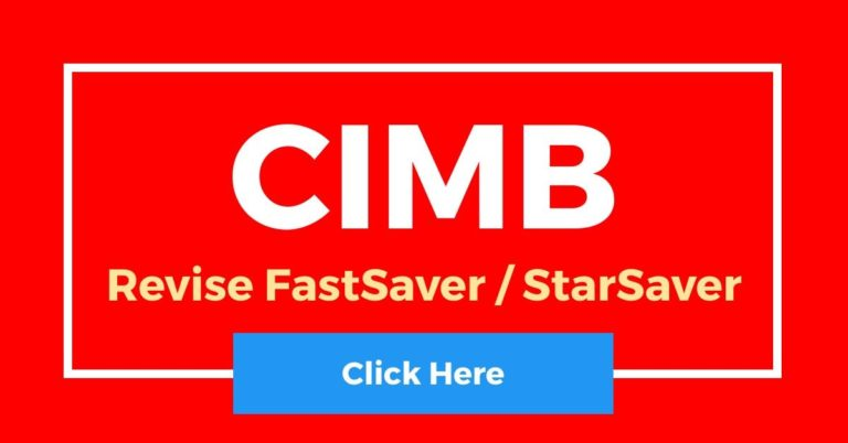 [Revise] CIMB FastSaver / StarSaver Account Interest Rate