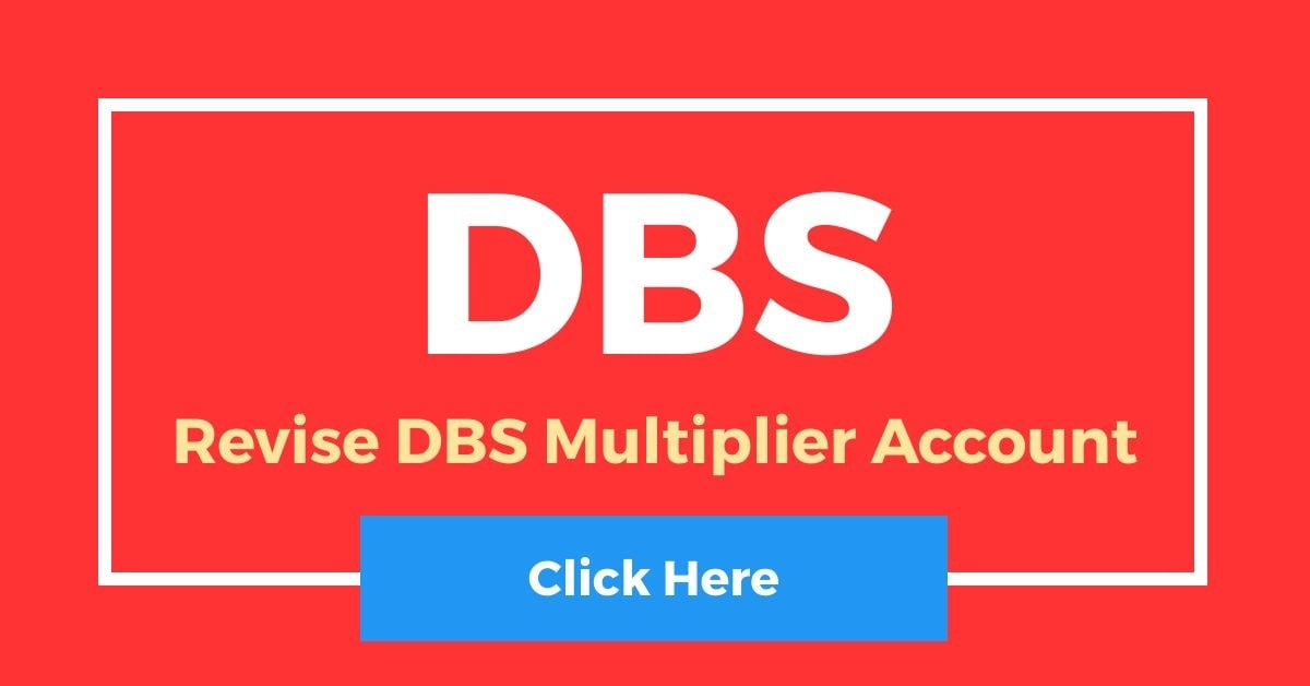 [Revise] DBS Multiplier Account Interest Rates