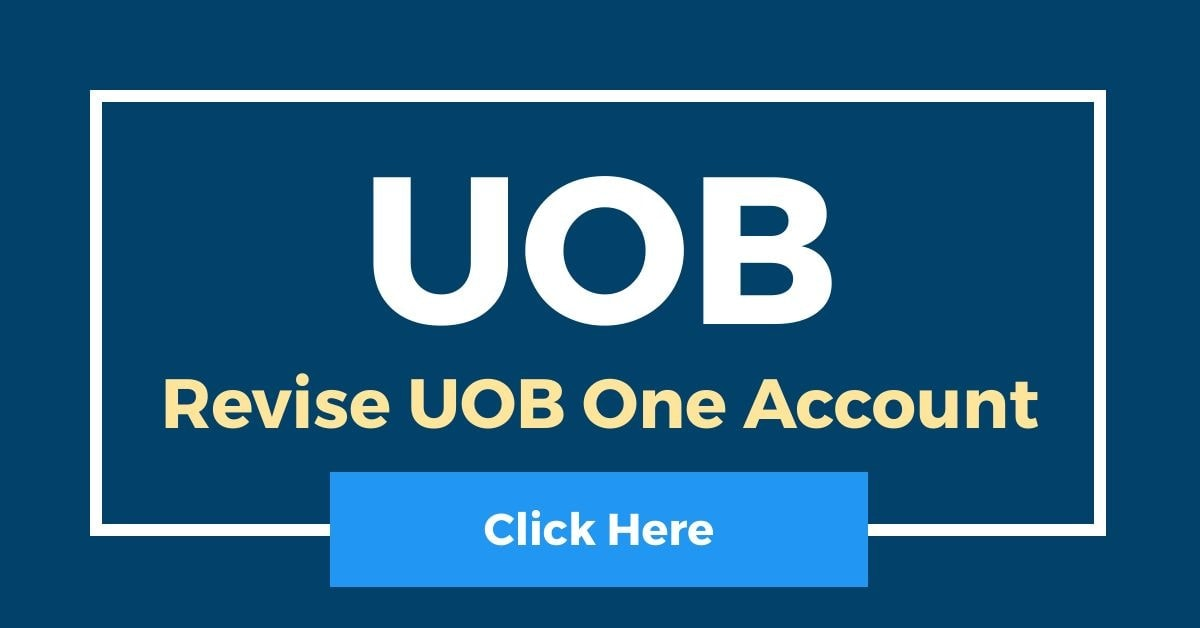 [Revise] UOB One Account Interest Rate