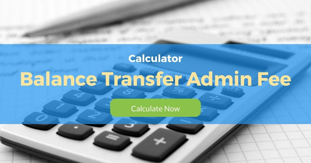 Balance Transfer Admin Fee Calculator
