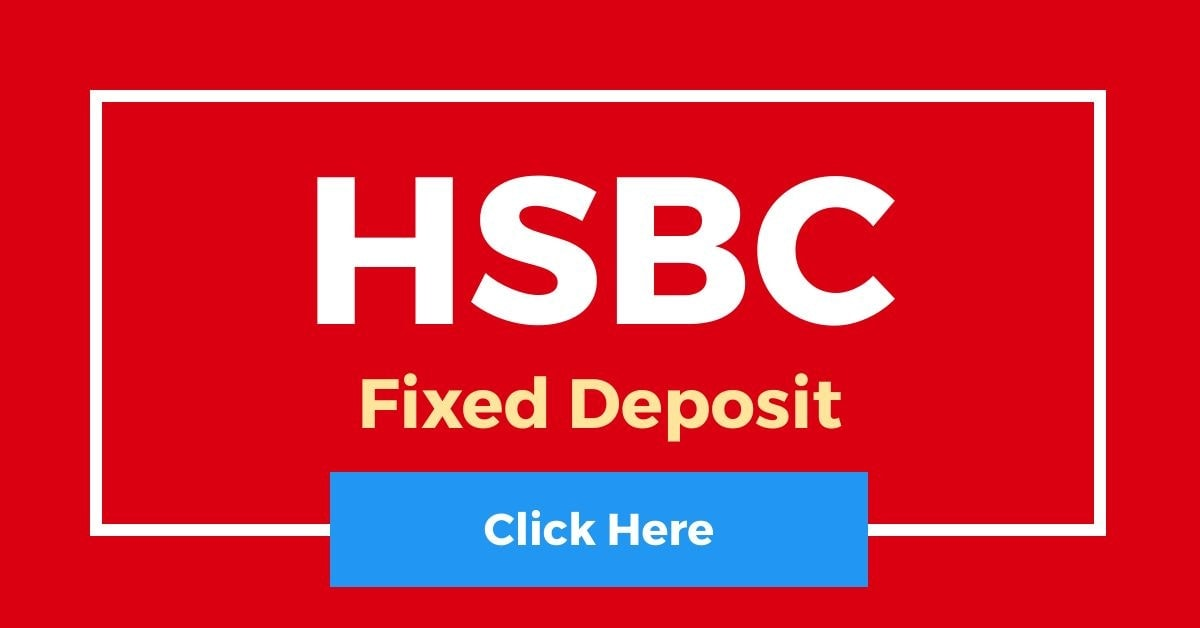 HSBC Fixed Deposit
